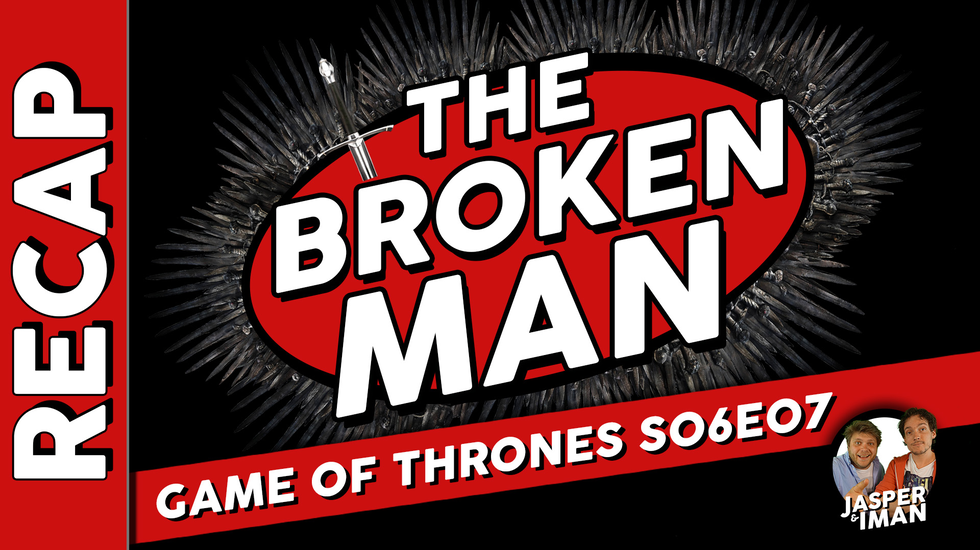 Afbeelding van Movie Idiots: Game of Thrones Recap: The Broken Man