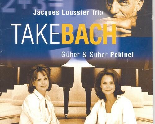 Jacques Loussier Trio & Guher en Suher Pekinel & Bach