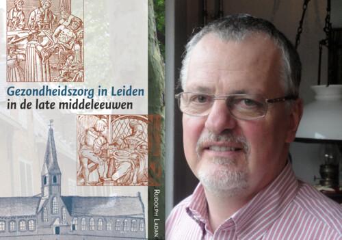 Rudolph Ladan & De geneeskundige zorg in Leiden van 1400-1600