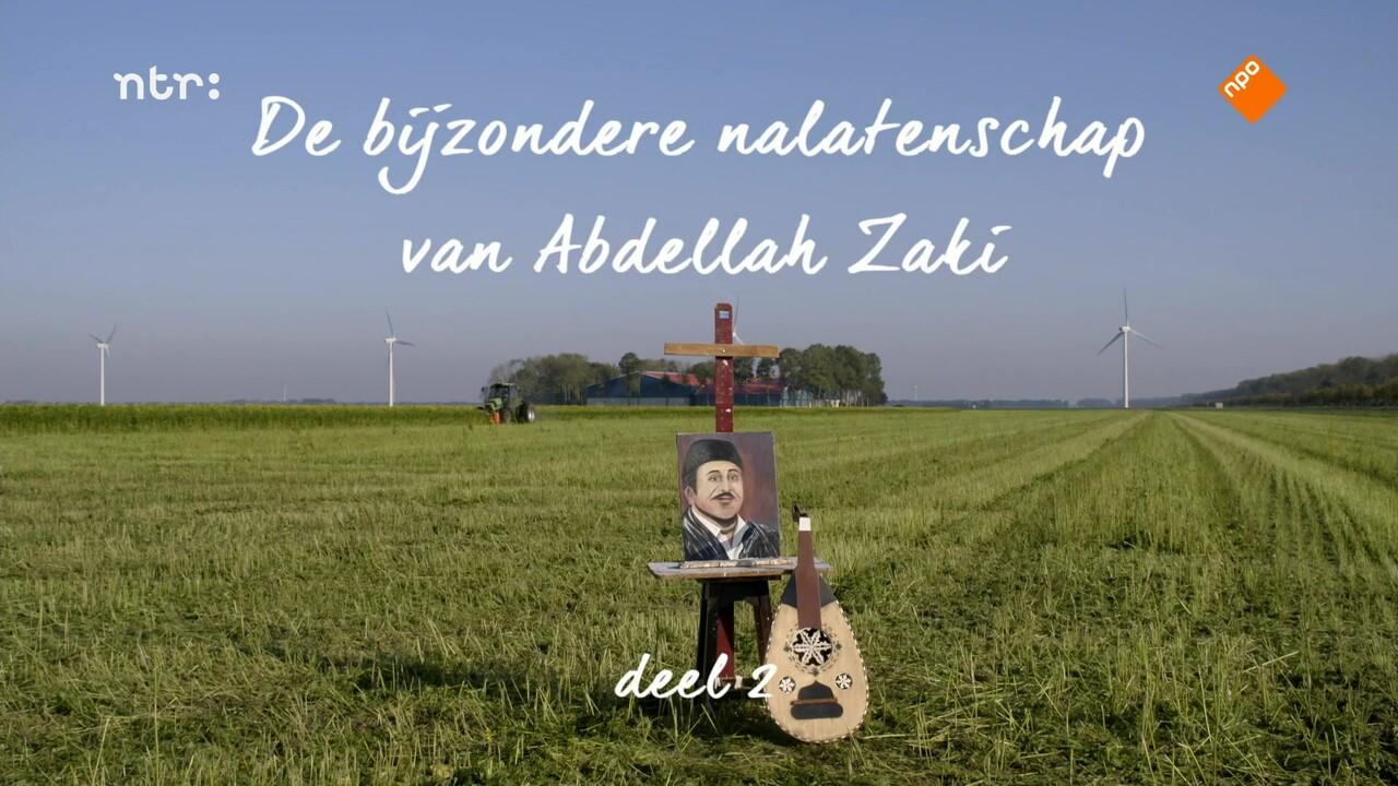 De Bijzondere Nalatenschap Van Abdellah Zaki - De Bijzondere Nalatenschap Van Abdellah Zaki