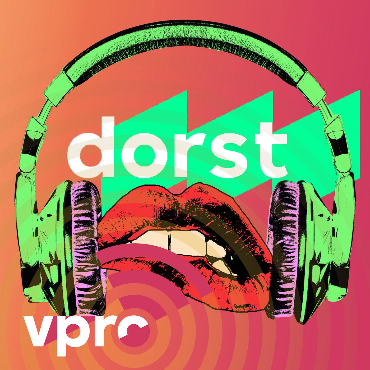 De podcast van VPRO Dorst