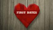 First Dates First Dates