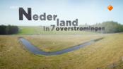Nederland in 7 overstromingen De adem Gods?