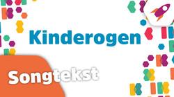 Kinderen voor Kinderen: Kinderogen (met songtekst)