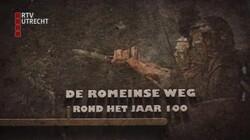 Verleden van Utrecht: De Romeinse weg (rond het jaar 100)
