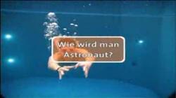 Willi wills wissen: Wie wird man Astronaut?