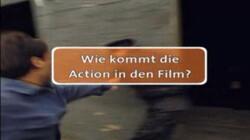 Willi wills wissen: Wie kommt den Action in den Film?