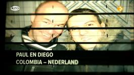 Liefs uit... Diego en Paul