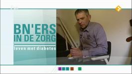 Bn-ers In De Zorg - Bn'ers In De Zorg: Leven Met Diabetes - Bn-ers In De Zorg