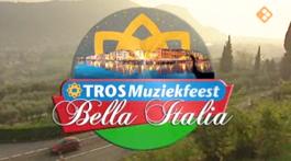 Sterren Muziekfeest Op Het Plein - Tros Muziekfeest: Bella Italia