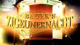 Bauer's Zigeunernacht - Pia Douwes - Bauer's Zigeunernacht