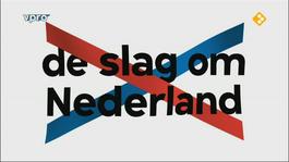 De Slag Om Nederland - De Slag Om Nederland - De Slag Om Nederland