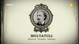 Durf Te Denken - Multatuli (eduard Douwes Dekker, 1820-1887)