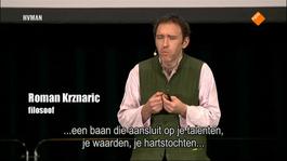 Durf Te Denken - Roman Krznaric Hoe Ambities Waar Te Maken
