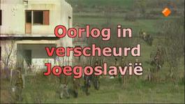 Vroeger & Zo - Oorlog In Verscheurd Joegoslavië