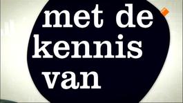 Urgert & Van Deudekom: Met De Kennis Van Nu... - Met De Kennis Van Nu