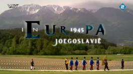 In Europa - 1945 - Joegoslavië