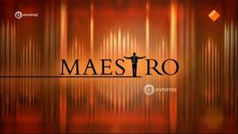 Maestro - Aflevering 7: Technische Uitdaging En Eigen Keuze