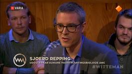Witteman ontdekt: Sleutelen aan de mens Voortplanting - Herhaling