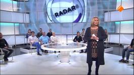 Radar - Uitzending 16-11-2015