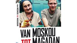 Van Moskou Tot Magadan - Bergen Van Geweld.