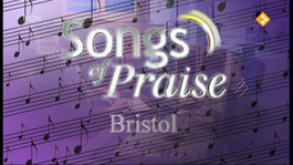 Songs Of Praise 2012 - Bristol