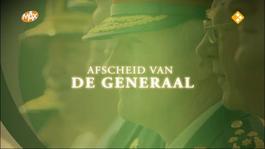 Afscheid Van De Generaal - Verslag Ceremoniële Commandowisseling Commandant Der Strijdkrachten