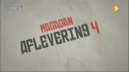 Van Moskou Tot Magadan - Magadan, Vergeten Verleden - Van Moskou Tot Magadan