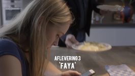Aflevering 3: Faya