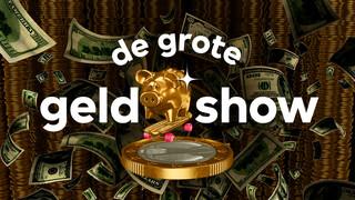 De Grote Geldshow - De Grote Geldshow: Geld Maakt Wel/niet Gelukkig