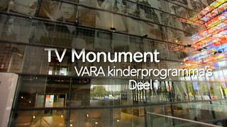 TV Monument VARA Kinderprogramma's Deel 1