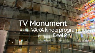TV Monument VARA Kinderprogramma's Deel 2