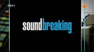 Soundbreaking - The Human Instrument