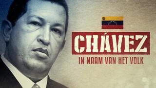 In Naam van het Volk Hugo Chávez - Venezuela