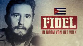 In Naam van het Volk Fidel Castro - Cuba