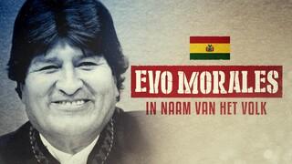 In Naam van het Volk Evo Morales - Bolivia