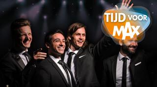 Tijd Voor Max - Het Optreden Is Van The Dutch Tenors!
