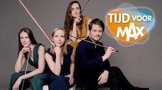 Tijd Voor Max - Strijkkwartet Dudok Quartet Treedt Op