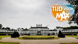 Tijd Voor Max - De Plannen Voor Paleis Soestdijk