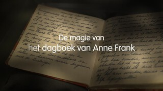 De magie van het dagboek van Anne Frank De magie van het dagboek van Anne Frank