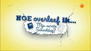 Hoe overleef ik... Hoe overleef ik...mijn eerste schooldag?