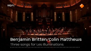 Ntr Podium - Barbara Hannigan In Les Illuminations Van Benjamin Britten