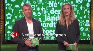 Zondag: Nederland wordt groen