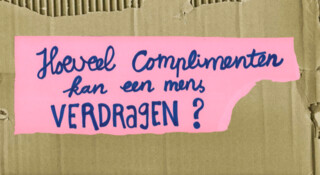 Hoeveel complimenten kan een mens verdragen