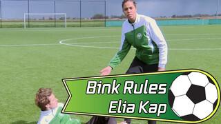 Bink Rules | Elia Kap & Schwalbe