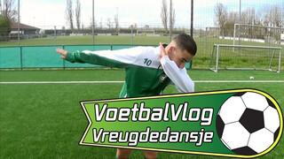 VoetbalVlog | Vreugdedansje
