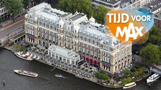Tijd Voor Max - Het Amstel Hotel