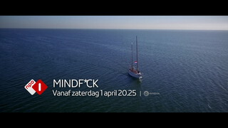 Mindf*ck 1 april -20:25 NPO 1