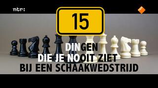 15 dingen die je nooit ziet bij een schaakwedstrijd