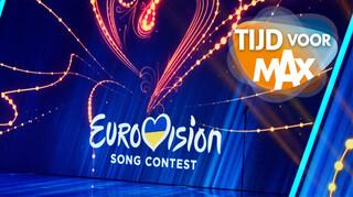 Tijd voor MAX Het Eurovisie Songfestival